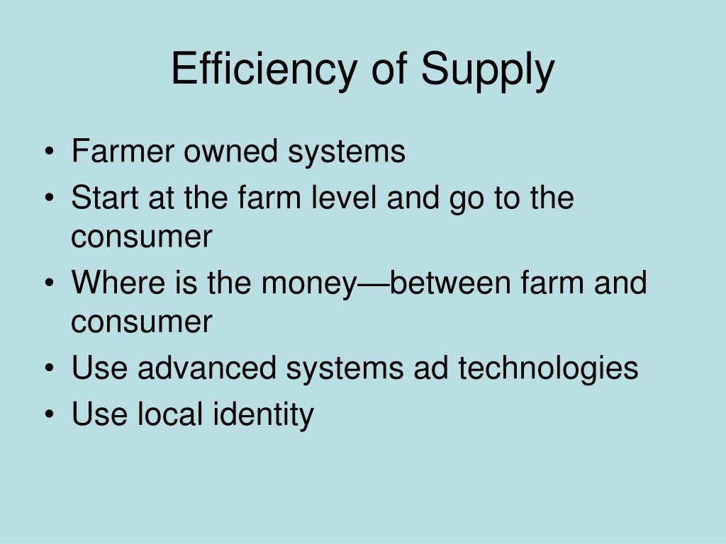 Efficiency of Supply