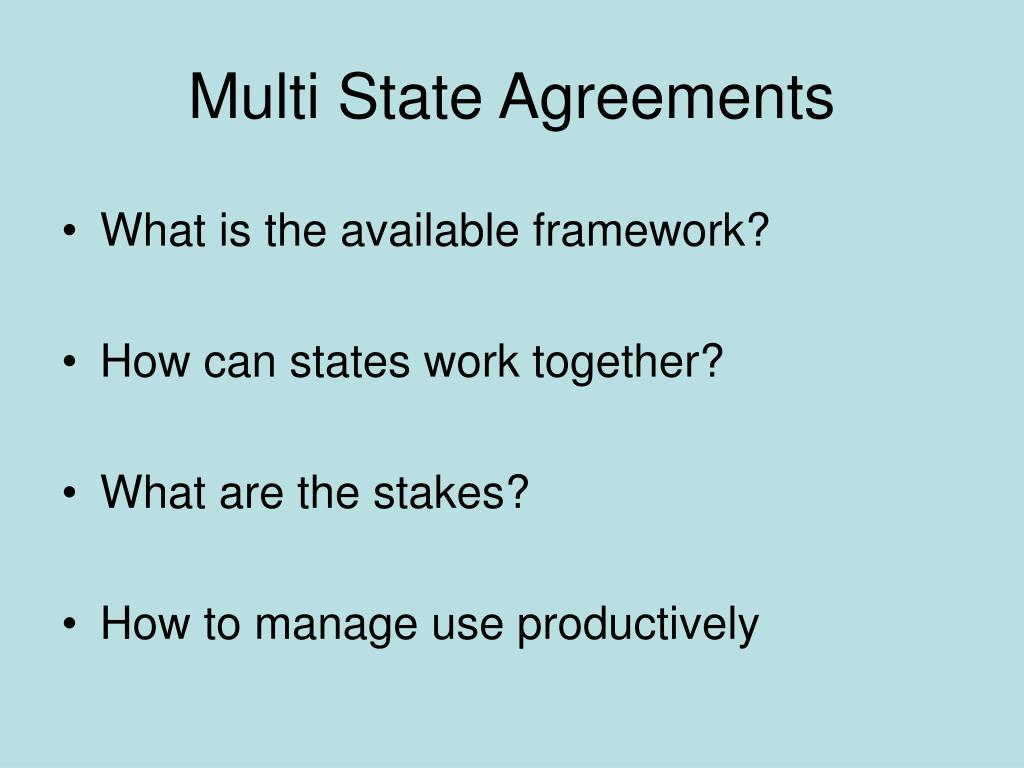 Multi State Agreements