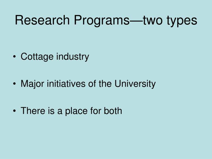 Research programs two types