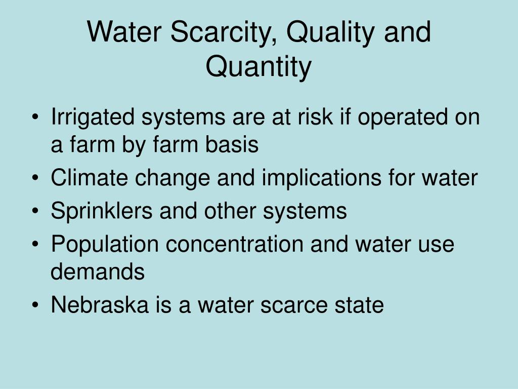 Water Scarcity, Quality and Quantity