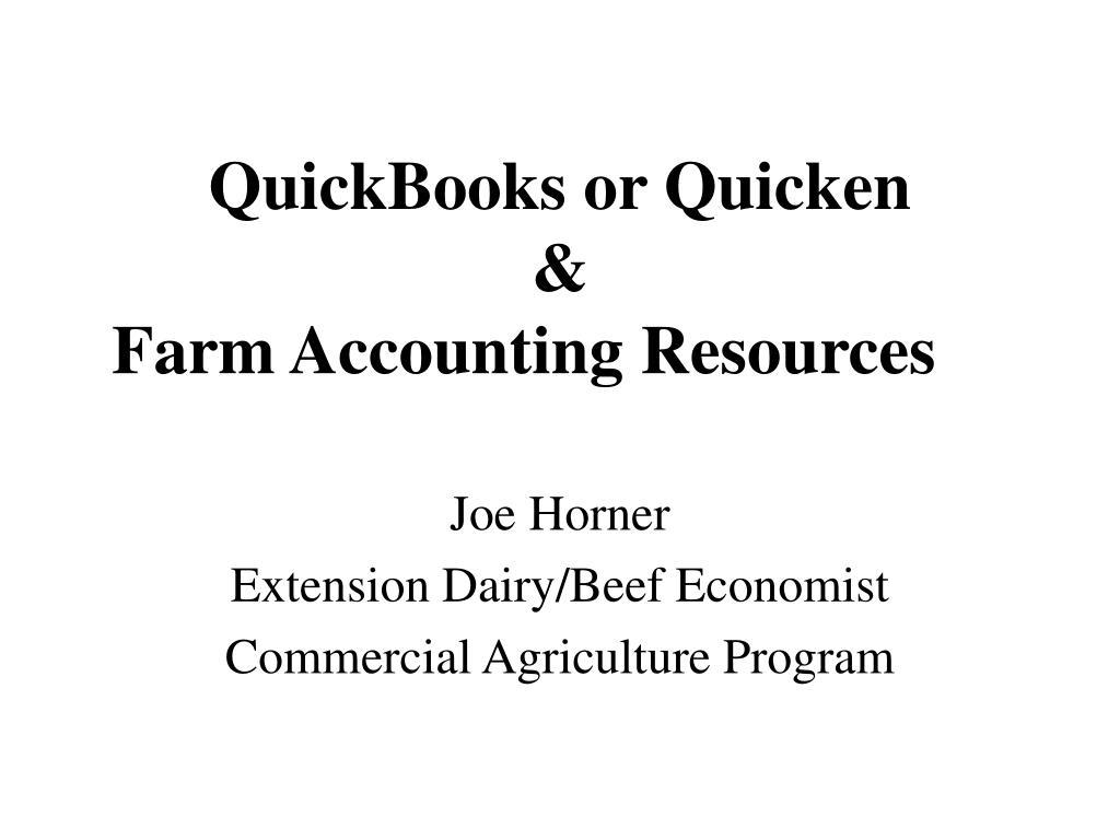 quickbooks or quicken farm accounting resources l.