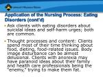 application of the nursing process eating disorders cont d