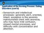 application of the nursing process eating disorders cont d27