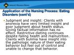 application of the nursing process eating disorders cont d28