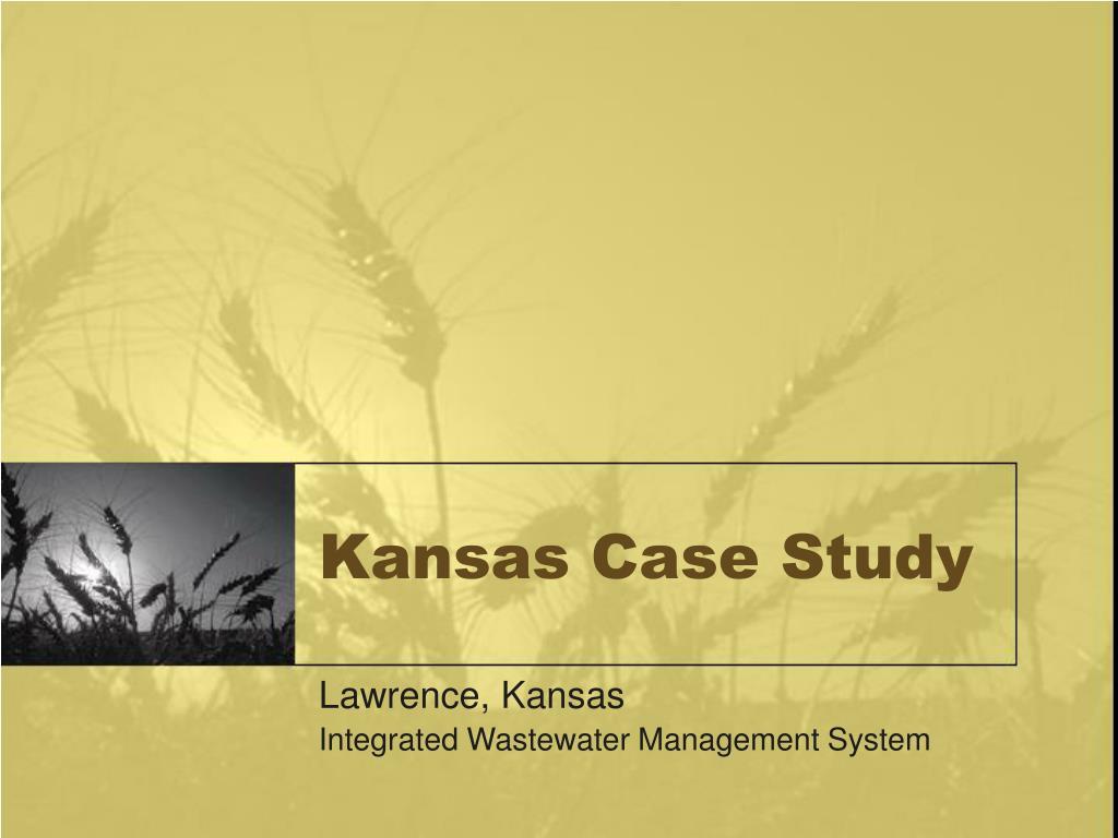 Kansas Case Study