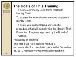the goals of this training