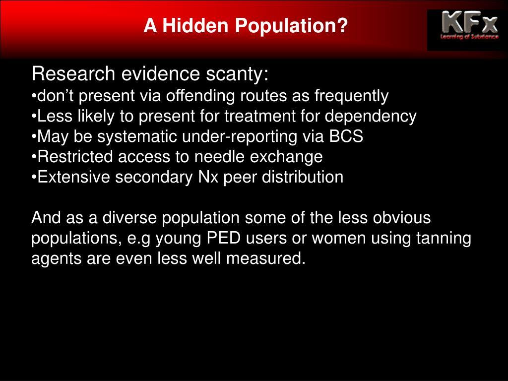 A Hidden Population?