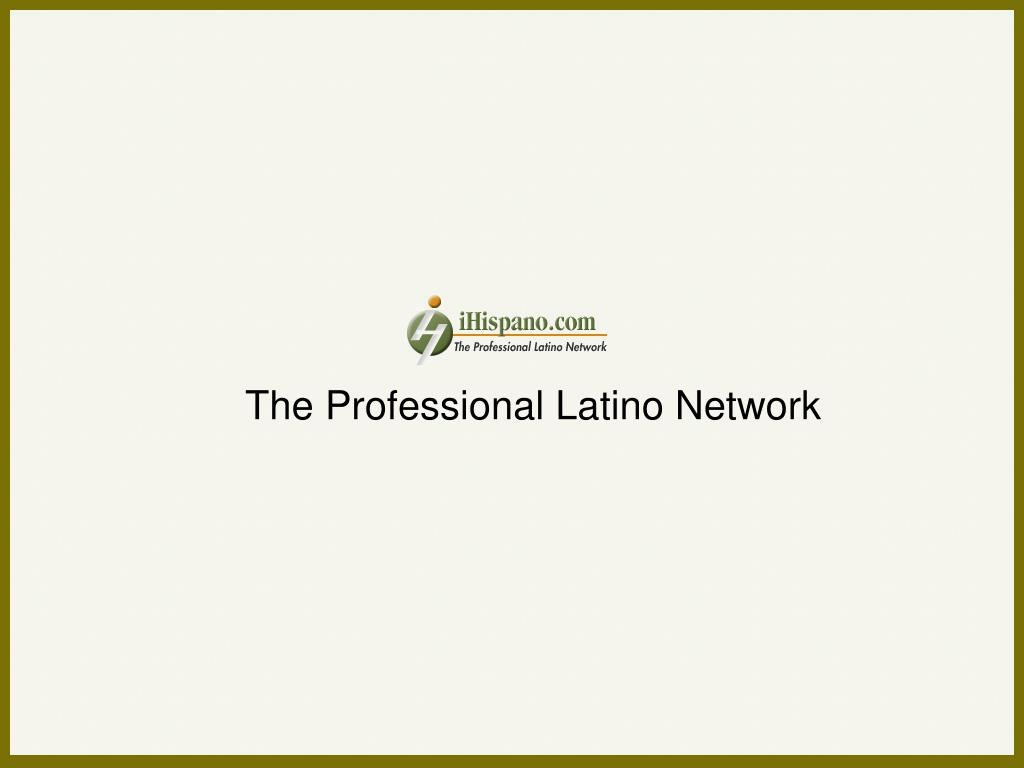 The Professional Latino Network
