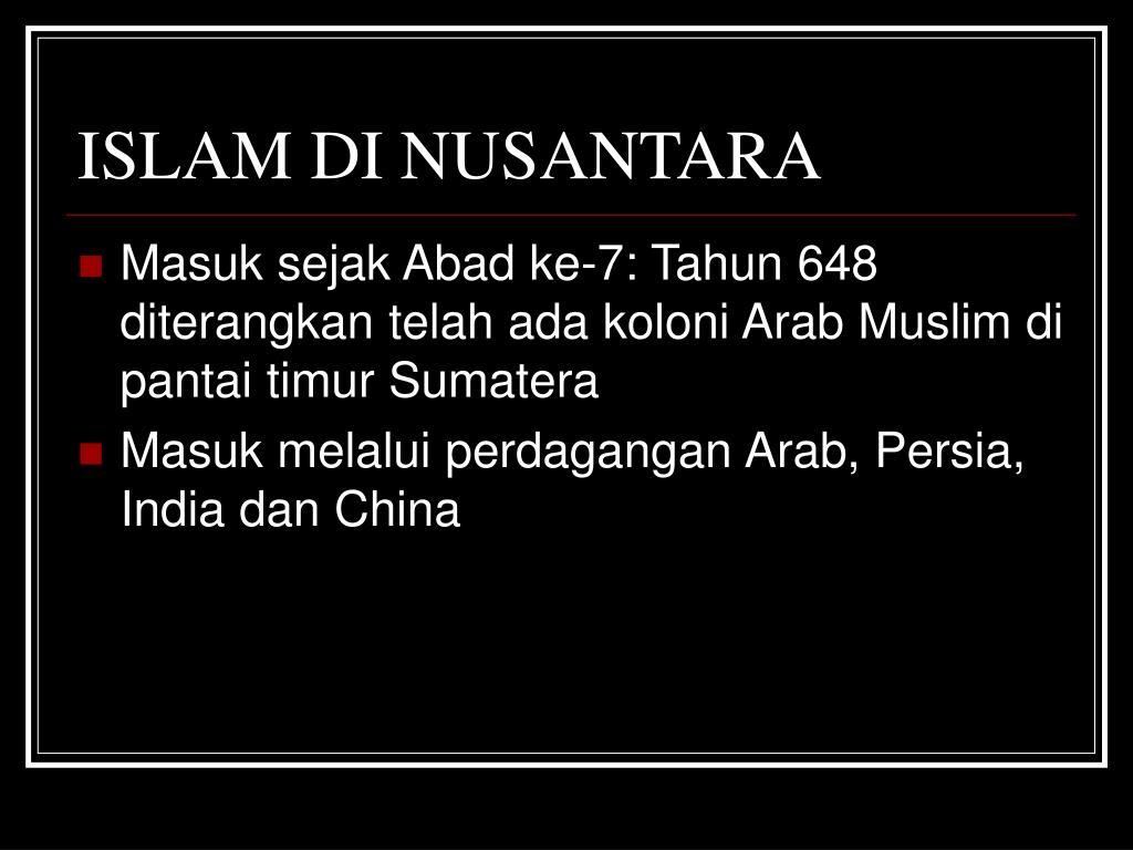 ISLAM DI NUSANTARA