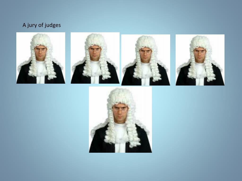 A jury of judges