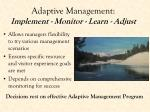 adaptive management implement monitor learn adjust