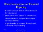 other consequences of financial reporting
