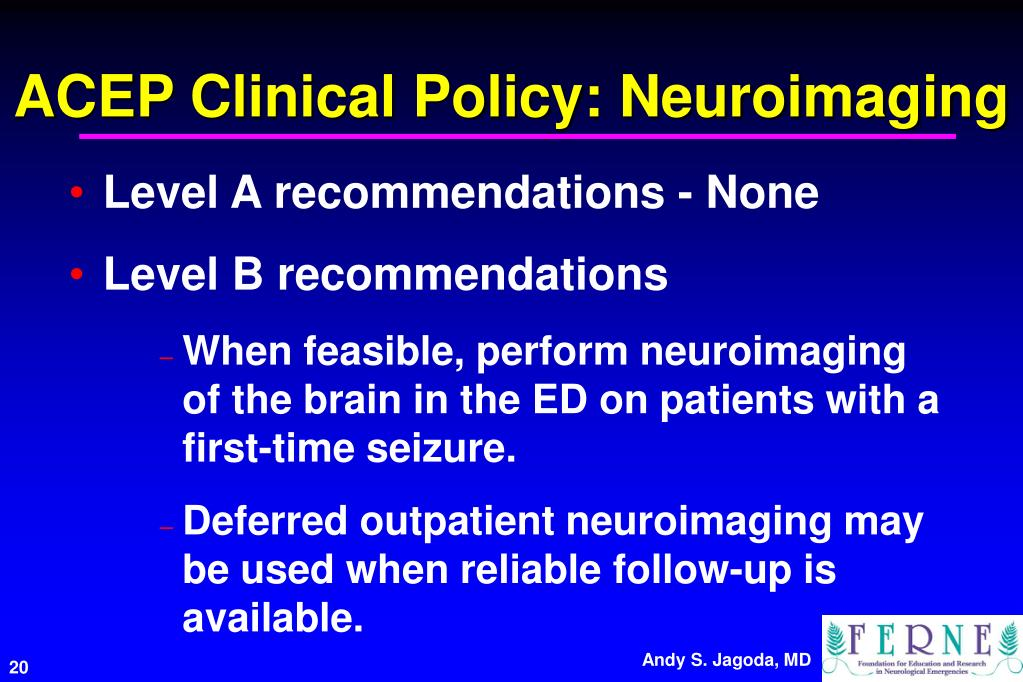 ACEP Clinical Policy: Neuroimaging