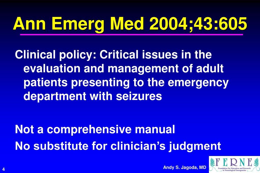Ann Emerg Med 2004;43:605