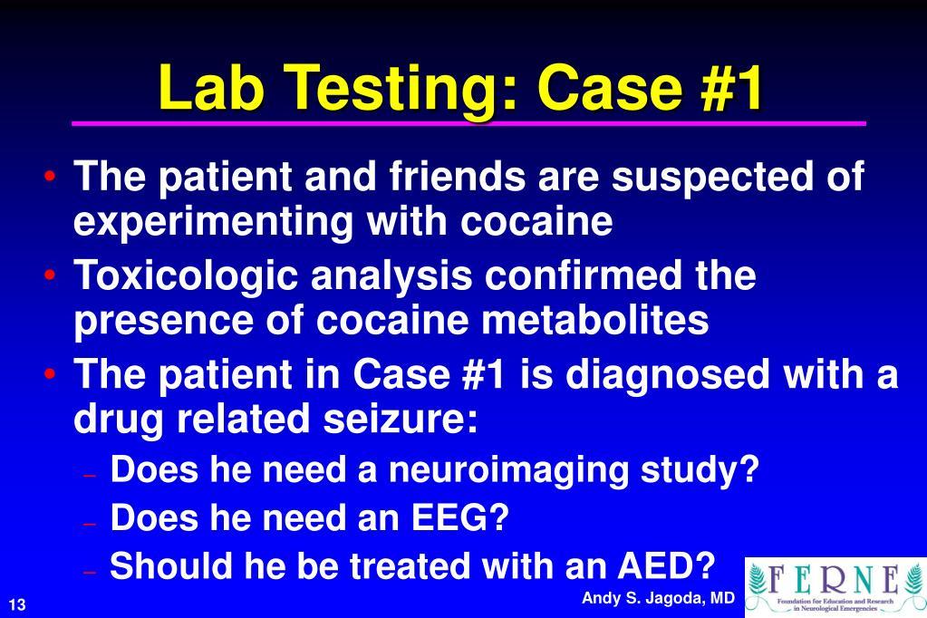 Lab Testing: Case #1