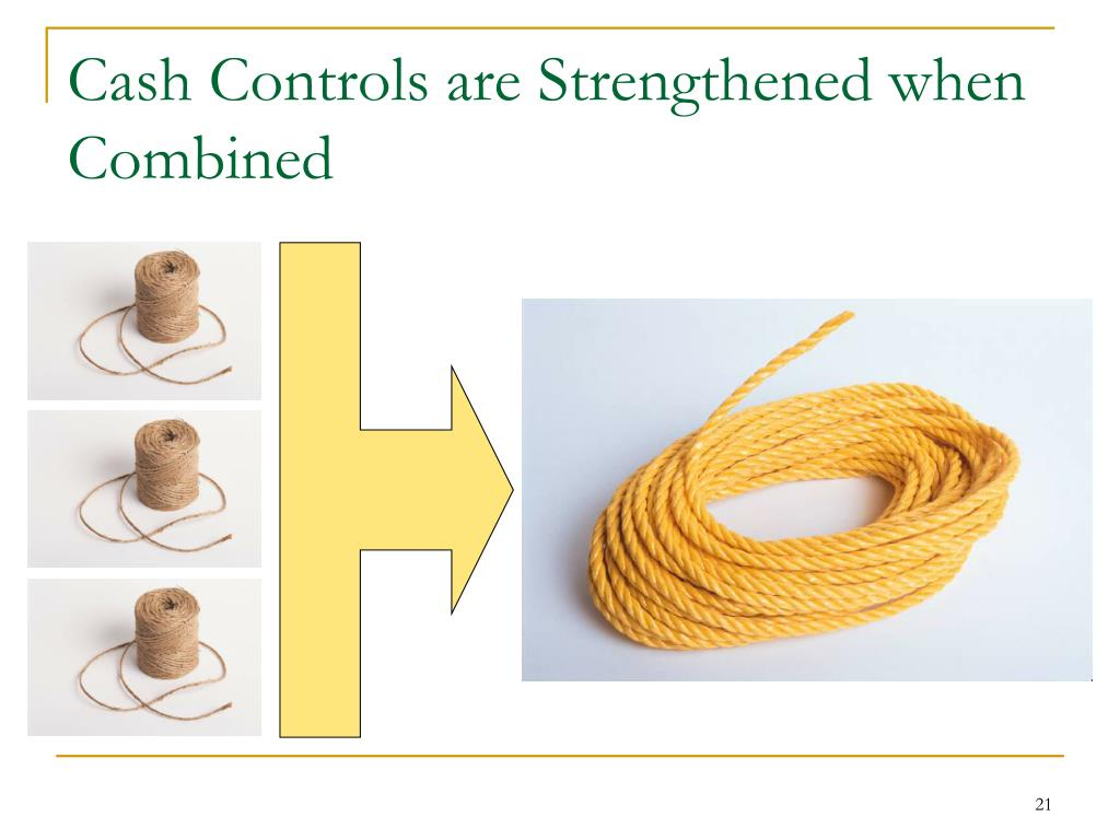 Cash Controls are Strengthened when Combined