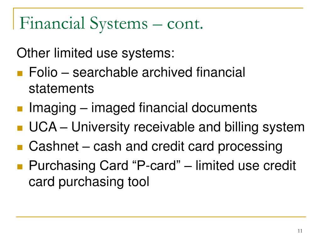 Financial Systems – cont.