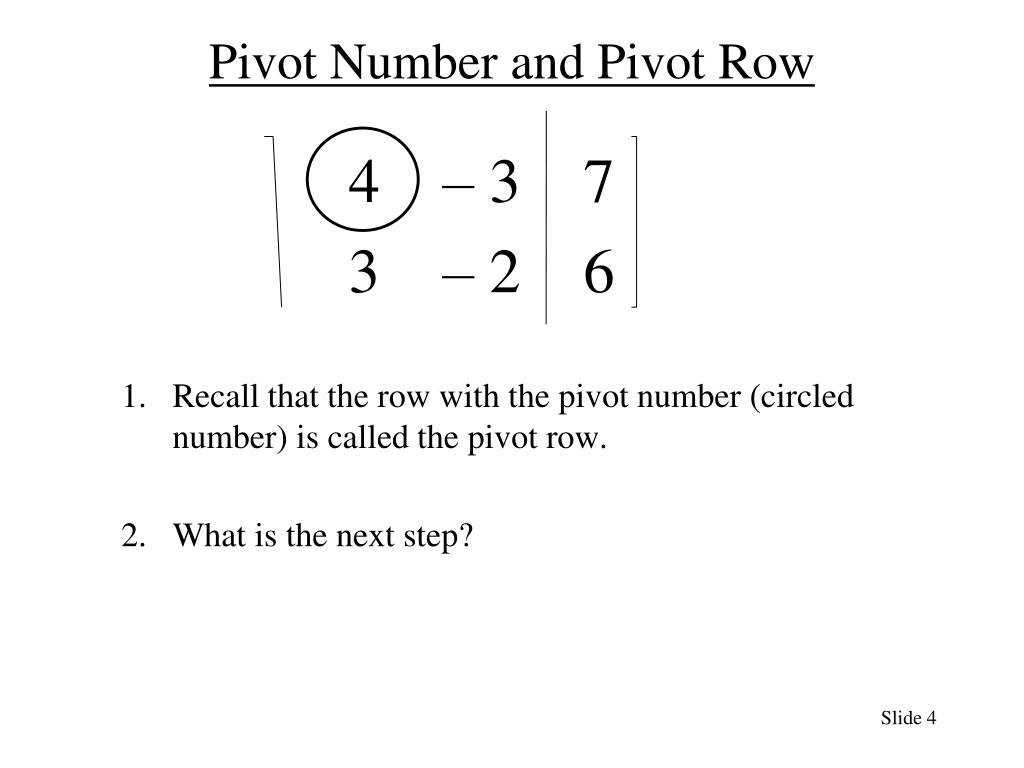 Pivot Number and Pivot Row