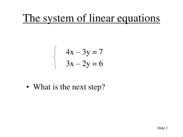 The system of linear equations