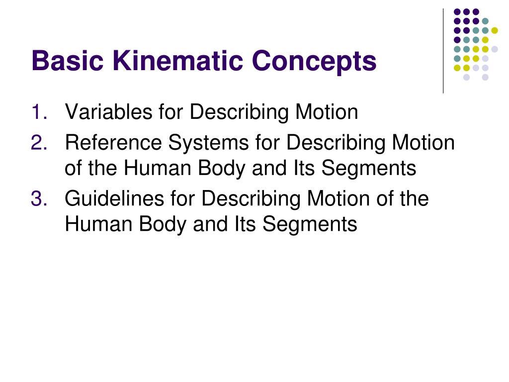 Basic Kinematic Concepts