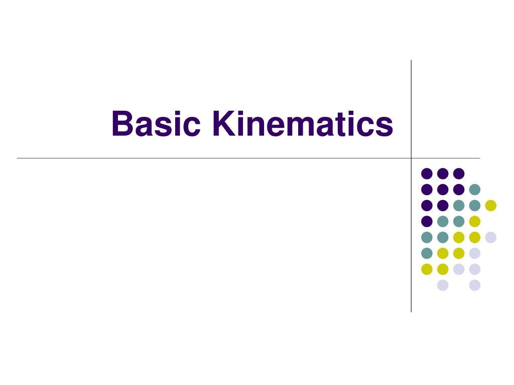 Basic Kinematics