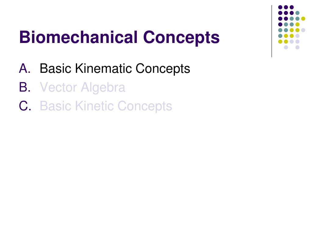 Biomechanical Concepts