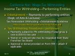 california non wage tax withholding income tax withholding performing entities