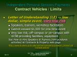 independent personal services payments contract vehicles limits