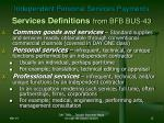 independent personal services payments services definitions from bfb bus 43