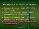 independent personal services payments the purpose of a contracts for services