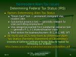 nonresident alien tax issues determining federal tax status irs