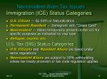 nonresident alien tax issues immigration ice status categories