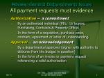 review general disbursements issues all payment requests must evidence