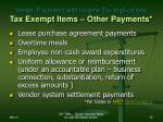 vendor payments with income tax implications tax exempt items other payments