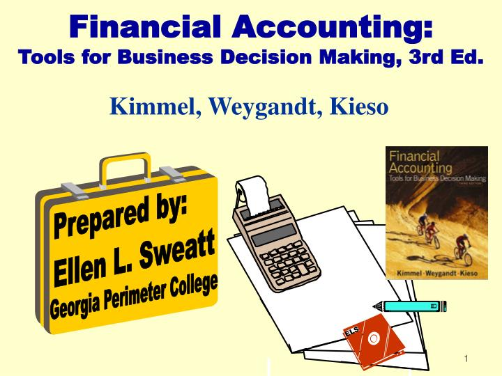 Financial accounting tools for business decision making 3rd ed