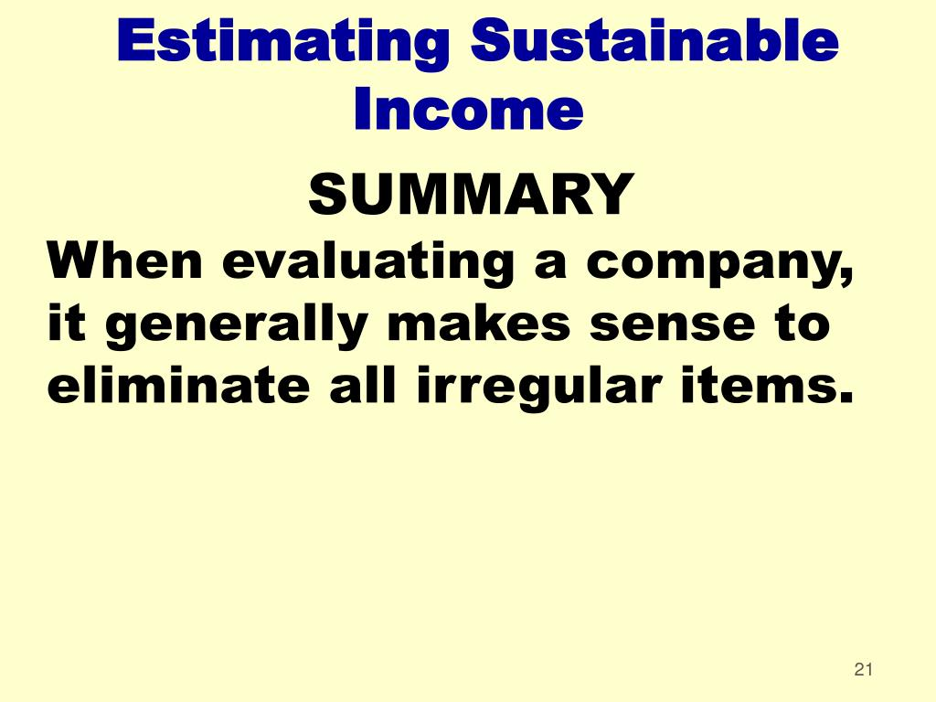 Estimating Sustainable Income