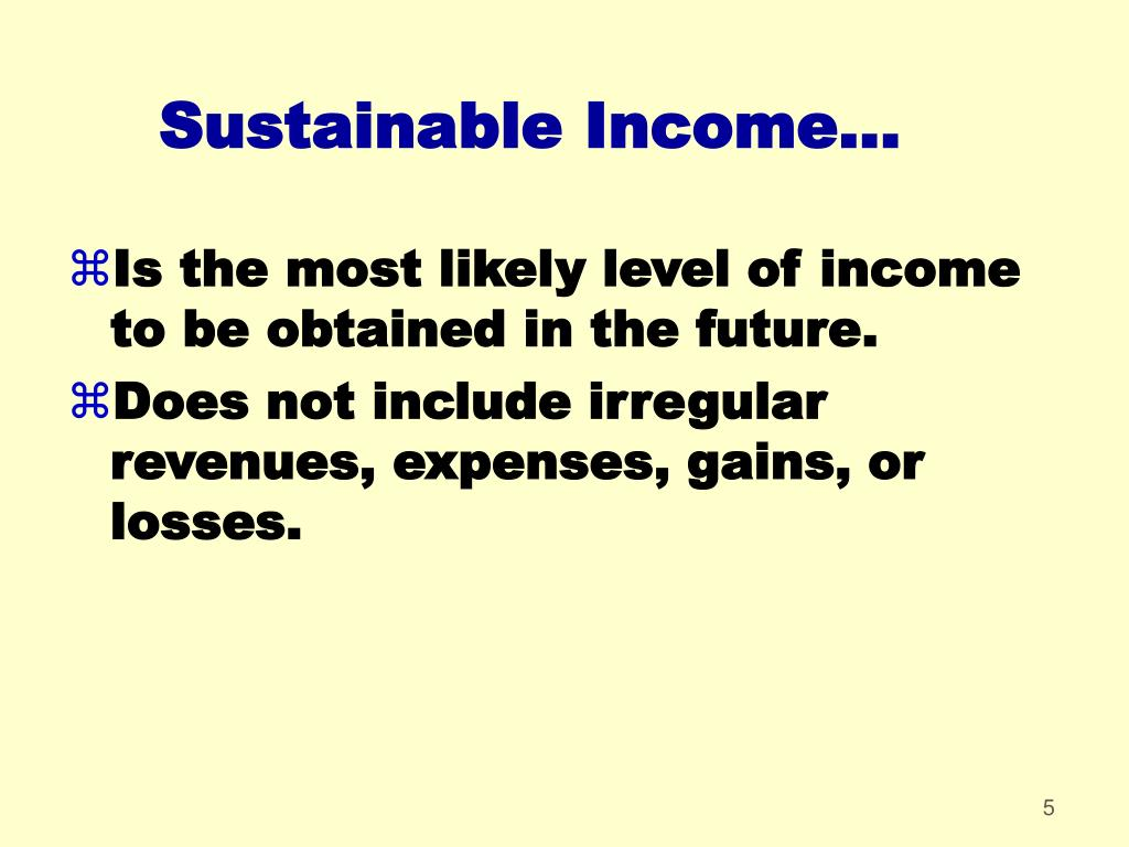 Sustainable Income...