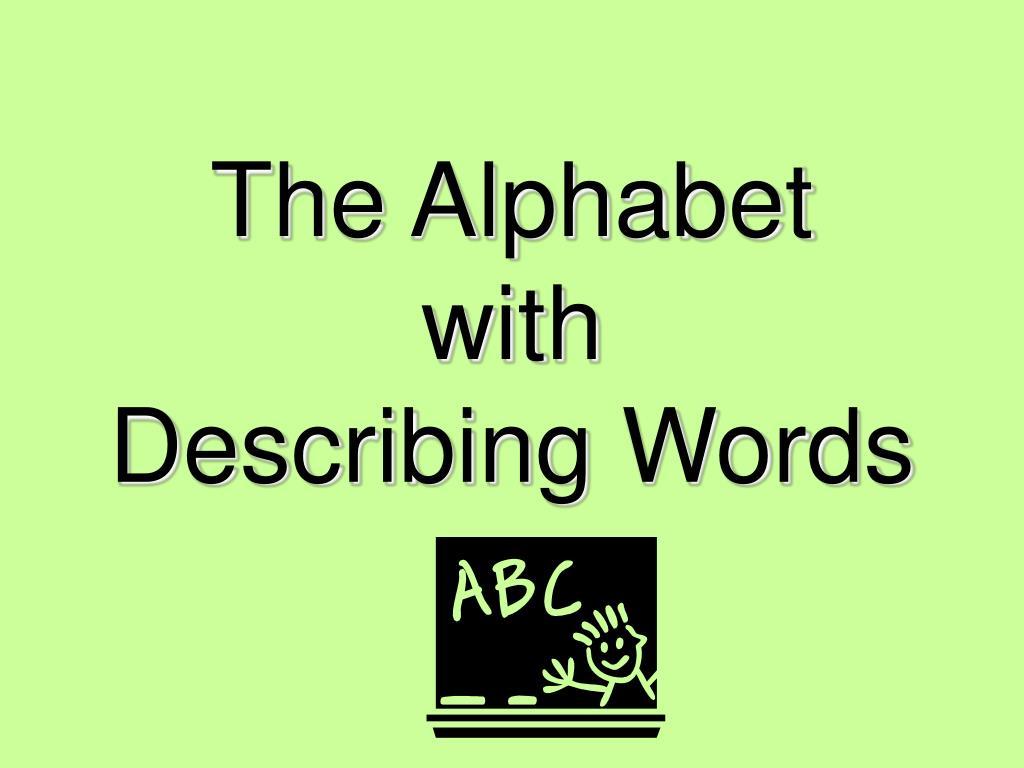 the alphabet with describing words l.