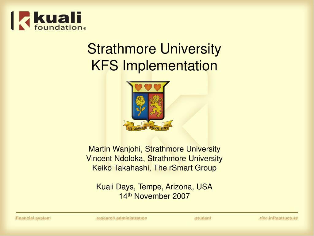 PPT - Strathmore University KFS Implementation PowerPoint