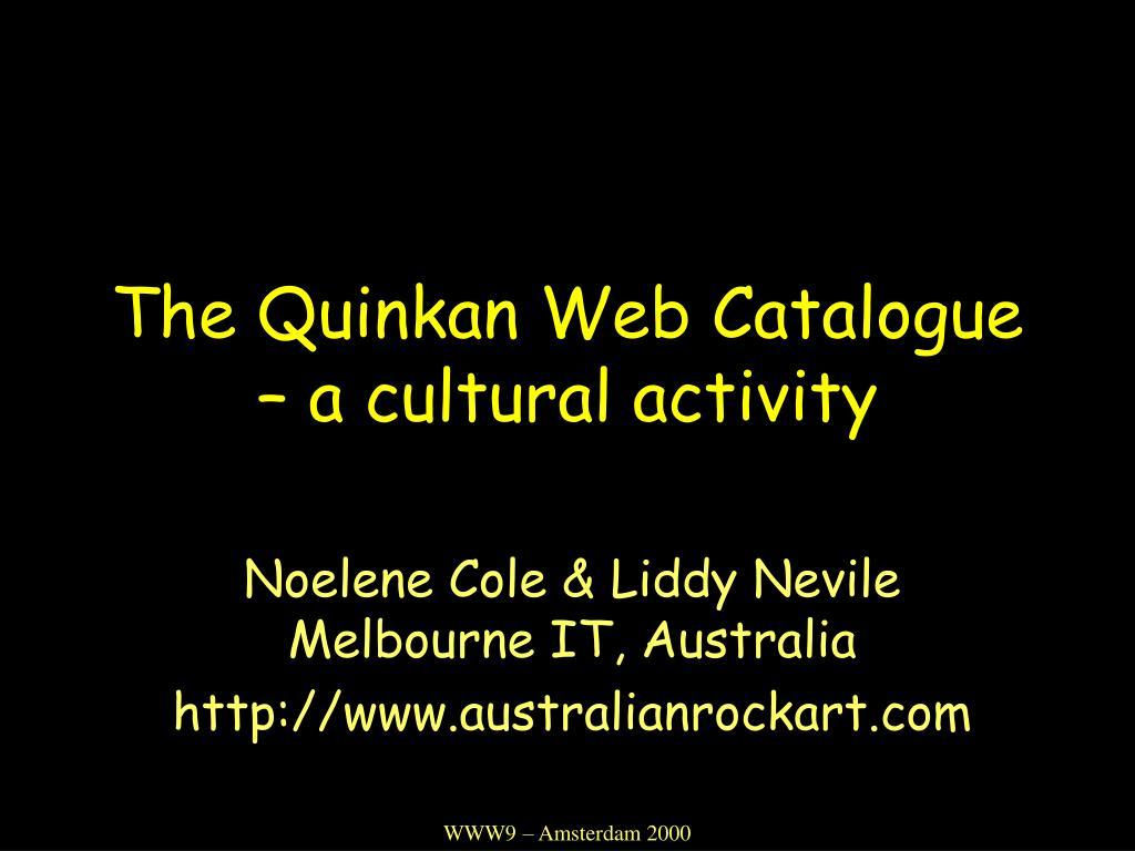 the quinkan web catalogue a cultural activity l.