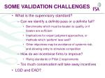 some validation challenges27