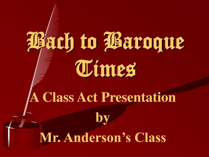 Bach to baroque times