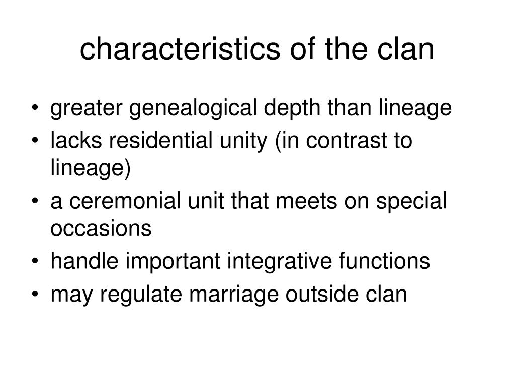 characteristics of the clan