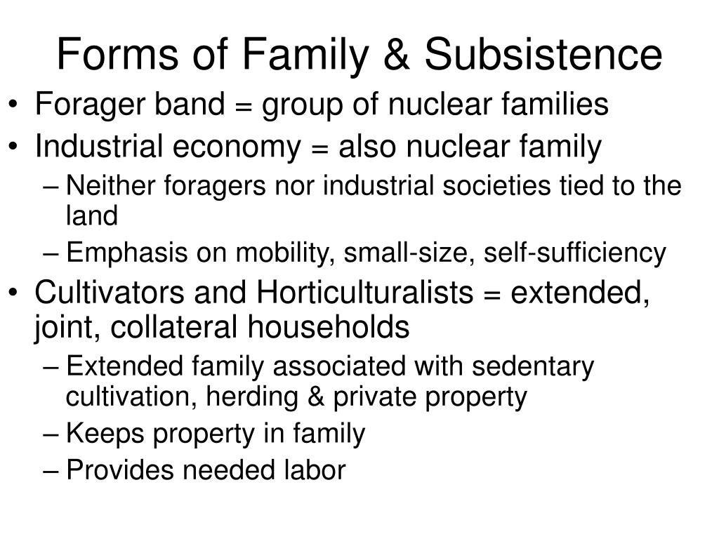 Forms of Family & Subsistence