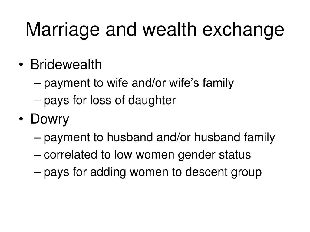 Marriage and wealth exchange