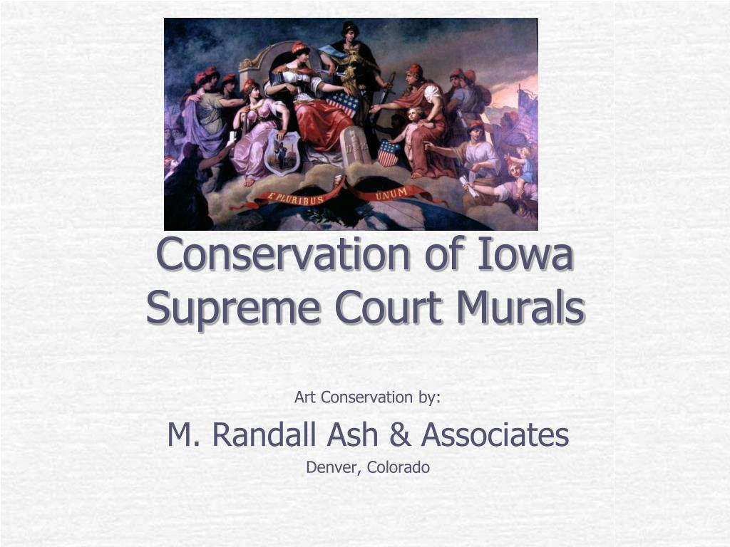 conservation of iowa supreme court murals l.
