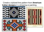 create a stylized line pattern from american indian designs in a drawing or painting