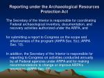 reporting under the archaeological resources protection act
