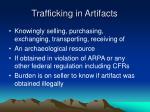 trafficking in artifacts