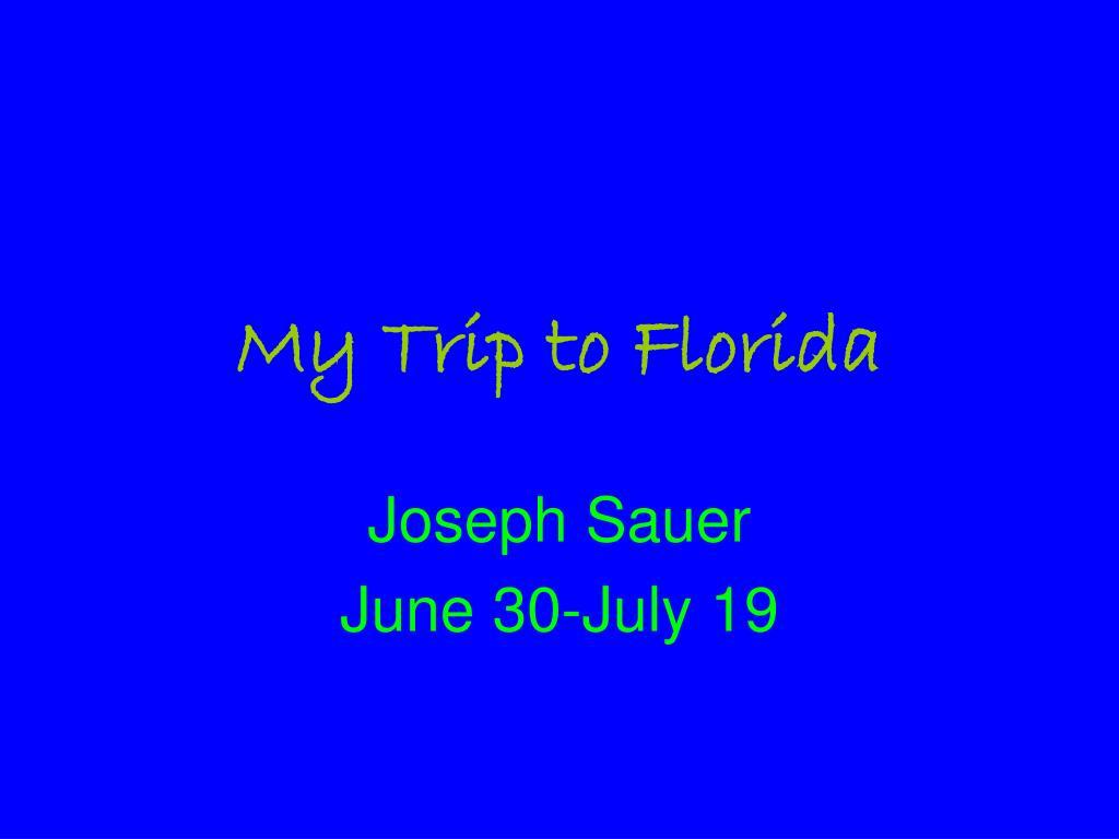 my trip to florida l.